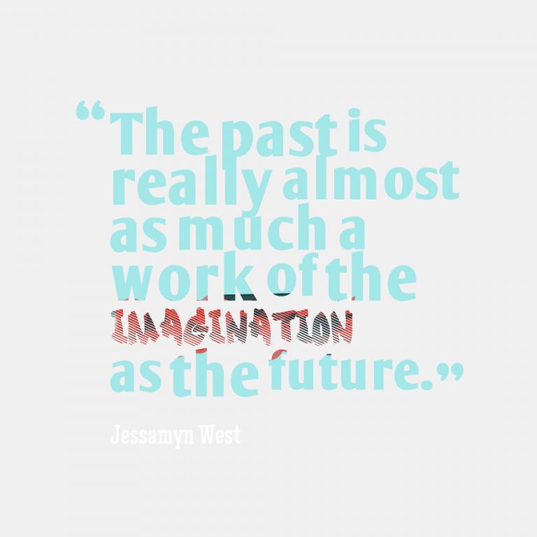 History Future Quotes
