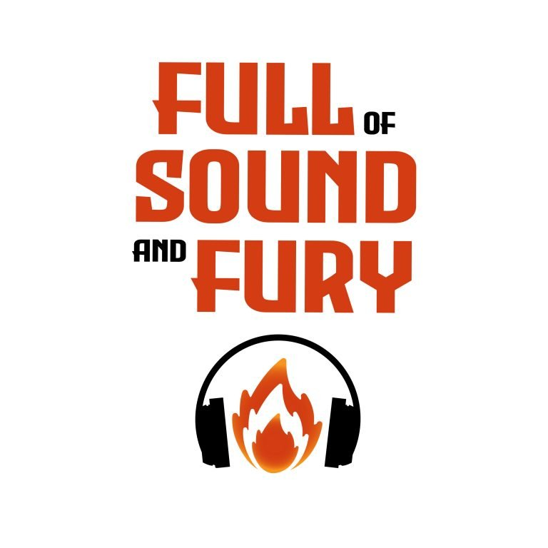 All Sound And Fury